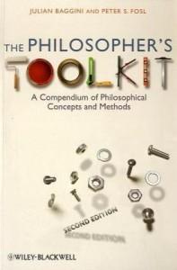 Baggini & Fosl: Philosopher's Toolkit
